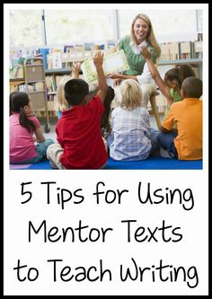 Ideas for using mentor texts + a list of 45 narrative, informational, and opinion/persuasive mentor texts for K-2!  Click here to get the list: http://learningattheprimarypond.com/mentor-texts-second-grade/writing-workshop-mentor-texts-for-1st-and-2nd-grade/