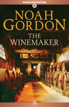 24 best books worth reading images on pinterest libraries good the winemaker by noah gordon fandeluxe Images