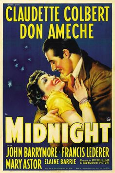 Midnight - starring Claudette Colbert and Don Ameche