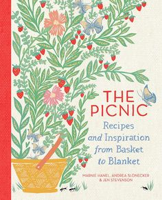 Pack a Better Basket. Guidance on everything from selecting a rose' to transporting the feast, as well as recipes.