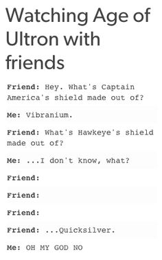 XD I'm sorry this is wrong but too funny- plus, we all know he's alive an ways, no one ever actually flat out does in the Marvel movies