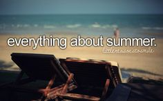 everything about Summer :)