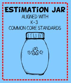 FREE estimation jar activity packet aligned with K through third grade Common Core standards. Math Classroom, Kindergarten Math, Teaching Math, Teaching Ideas, Preschool, Math For Kids, Fun Math, Math Resources, Math Activities
