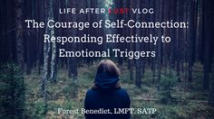 The Courage of Self-Connection - Life After Lust VLOG