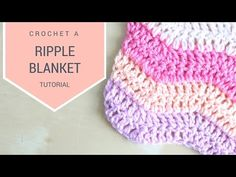 CROCHET: How to crochet the Ripple blanket | Bella Coco - YouTube