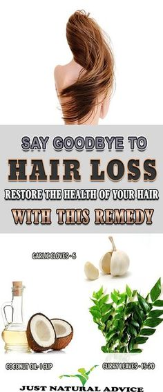 SAY GOODBYE TO HAIR LOSS  RESTORE THE HEALTH OF YOUR HAIR WITH THIS REMEDY