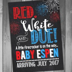 of July Pregnancy Announcement Red White and Due Pregnancy Announcement Baby Reveal Card Pregnancy Sign Chalkboard Pregnancy Baby Reveal - Pregnancy Announcement Baby Announcement of by CLaceyDesign More - July Baby Announcement, Rainbow Baby Announcement, Baby Announcement Pictures, Baby Announcements, Pregnacy Announcement, Pregnancy Signs, Chalkboard Pregnancy, 3rd Baby, Baby Baby