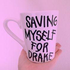 Saving Myself For Drake Champagne Papi Coffee Mug