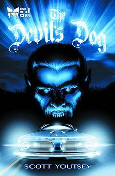 Devils Dog #1 (of 3) #Monsterverse #DevilsDog (Cover Artist: Scott Youtsey) On Sale: 10/16/2013