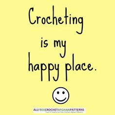 Crocheting is my happy place.Me2 ♡