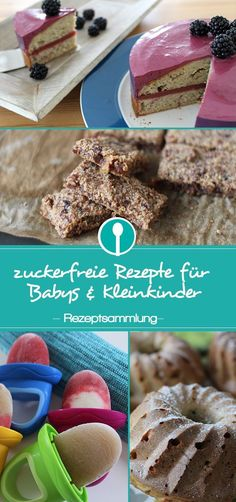 Sugar-free recipes and healthy snacks for babies and toddlers- Zuckerfreie Rezepte und gesunde Snacks für Babys und Kleinkinder Sugar free recipes for babies and toddlers. Healthy alternatives to cakes and muffins without sugar. Sugar Free Recipes, Baby Food Recipes, Cake Recipes, Toddler Meals, Kids Meals, Biscuit Oreo, Baby Food Combinations, Baby Snacks, Baby Finger Foods