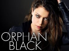Three episodes in and we're hooked. - Orphan Black