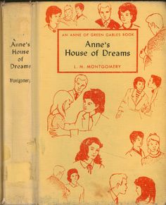Title: anne's house of dreams author: lm montgomery ISBN: 0448025493 Publisher: grosset & dunlap