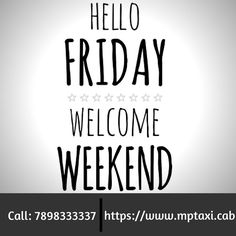Fridays mark the unofficial beginning to the #weekend and most of us will agree that we anxiously look forward to it. So go ahead, and make your #weekend #travel plans #within and #around #Bhopal along with us.   MP TAXI CAB 7898333337 . .  #Bhopal_Cabs #Madhya_Pradesh_Taxi_Services #cheap_taxi_in_bhopal #Bhopal_to_Ujjain_taxi #Travel_to_Ujjain #Travel_to_Indore #Travel_to_Jabalpur #Travel_to_Khajuraho #Travel_to_Orchha #Travel_to_Amarkantak #Travel_to_Pachmarhi