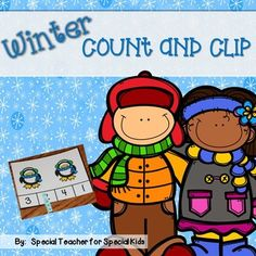 Count and Clip- Winter ~~free~~ by Special Teacher for Special Kids | Teachers Pay Teachers