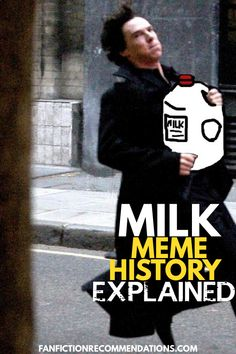 There's a recurrent theme in the depiction of John and Sherlock's home life, whether in fanfics, gifs, or fan art: milk. Specifically, Sherlock Holmes never buys milk, 221B is always out of milk, and John Watson always notices they need more milk. So what's with the milk?