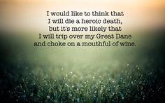 Great Dane Problems - non- heroic death                              …