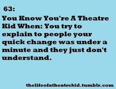 I had like three in a row. Shrek into Sister Act,   into When You Believe, into A Chorus Line. There was a lot of layering going on :P