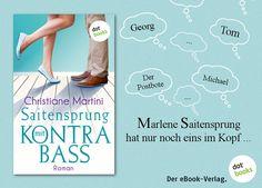 """Ein Roman voller Wortwitz, Charme und Humor: Entdeckt """"Saitensprung mit Kontrabass"""" von Christiane Martini jetzt als eBook bei dotbooks. Hier steht eine kostenlose XXL-Leseprobe für euch zum Download bereit: http://www.dotbooks.de/e-book/273035/xxl-leseprobe-saitensprung-mit-kontrabass"""