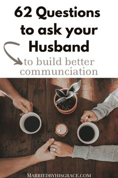 Questions to ask your husband to build better communication in Marriage. - Married By His Grace