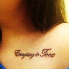 everything in time tattoo, everything in time, no doubt, new tattoo, tattoo ideas