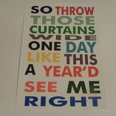 "Lyrics from the Elbow song ""One Day Like This"" found on the album ""The Seldom Seen Kid"""