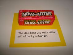 the decisions you make now will affect you later