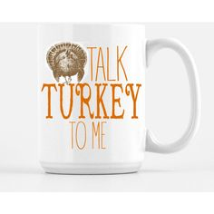 Fall Coffee Mug Talk Turkey to Me Fall Mug Mugs With Sayings Funny... ($17) ❤ liked on Polyvore featuring home, kitchen & dining, drinkware, home & living, silver, mom coffee mug, mom mug, quote coffee mugs and quote mugs