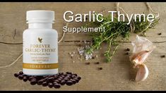 Garlic Thyme Supplement by Forever Living Products