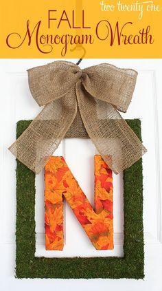 DIY Fall Decor : DIY Fall Monogram Wreath- we could do this for the front door Or on the mantle! Diy Fall Wreath, Fall Diy, Fall Wreaths, Wreath Ideas, Door Wreaths, Burlap Wreaths, Burlap Ribbon, Autumn Fall, Fall Crafts
