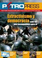 Petropress 29: Extractivismo y democracia, cada vez más incompatibles entre si (2012)