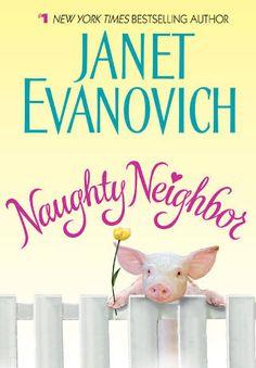 Naughty Neighbor by Janet Evanovich (PDF)