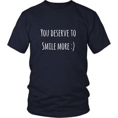You Deserve to Smile More