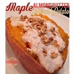 With Peanut Butter on Top: Maple Almond Butter Sweet Potato