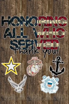 Honoring all of our military heroes.