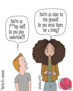 Tall girl/Curly hair : If I could speak my mind Chapter 2 - Tall N Curly Comics Tall Girl Quotes, Taller Girlfriend, Web Comic, Tall People Problems, Short Girls, Tall Girls, Black Girl Problems, Curly Hair Styles, Natural Hair Styles