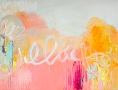 """""""Don't Think Twice"""" ~Claire Desjardins #art #painting #acrylic #colour #pink #yellow #abstract"""