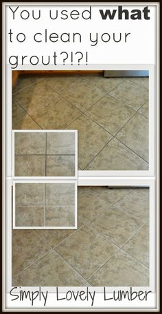 Simply Lovely Lumber: Miracle Grout Cleaner For Under $1