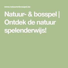 Natuur- & bosspel   Ontdek de natuur spelenderwijs!