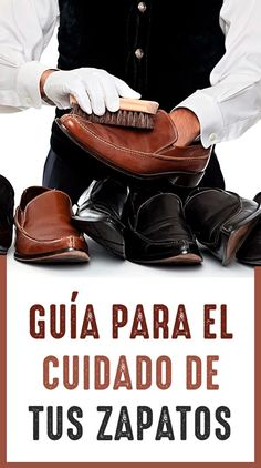 380aeeec 5 consejos que todo hombre debe seguir para bolear sus Botas y Zapatos a la  perfección