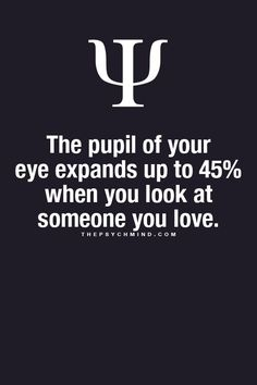 Observing a person's pupil reaction is a basic way to tell if someone is lying to you (their pupils will dilate) It's also a way to tell if the person in interested in what you're saying. thepsychmind: Fun Psychology facts here! Psychology Fun Facts, Psychology Says, Psychology Quotes, Understanding Psychology, Physiological Facts, Love Facts, Dream Facts, Karma, Life Lessons
