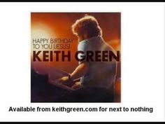 Keith Green Christmas song - Happy birthday to you.wmv