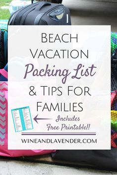 Packing for a family vacation to the beach? Check out The Best Beach Vacation Packing List (& Tips) for Families and make packing for kids and the whole family easier with this free printable! Click here: http://www.wineandlavender.com/mom-life/best-beach