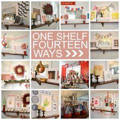 One shelf- fourteen ways. Fun way to change your decorations.