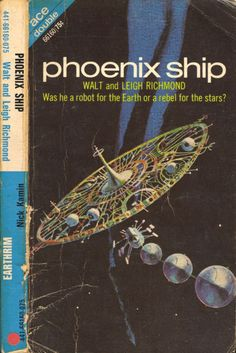 scificovers:  Ace Double #66160:Phoenix Ship by Walt and Leigh Richmond 1969. Cover by Jack Gaughan.
