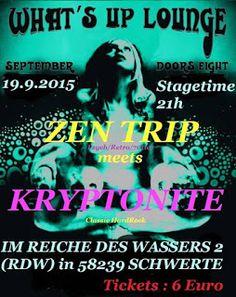 delirious dark: LIVE MUSIK - KRYPTONITE rocken wieder mit ZEN TRIP...