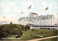Frontenac Hotel on Round Island, from an old postcard Alexandria Bay, Thousand Islands, St Lawrence, Victorian Architecture, Historical Images, Old Postcards, Vintage Travel Posters, Vintage Photos