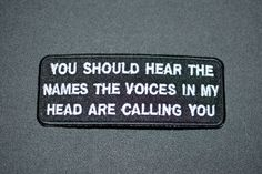 You Should Hear The Names Voices in My Head Are by AwesomeWares
