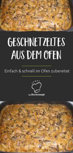 Dieses cremige Geschnetzelte ist ganz leicht und schnell gemacht und lässt sich praktisch im Ofen zubereiten. #daskochezept #geschnetzeltes #ausdemofen #leicht #einfach #schnell #fleisch #sosse #sauce #cremig #praktisch
