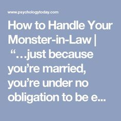 How to Handle Your Monster-in-Law Daughter In Law Quotes, Mother In Law Quotes, In Laws Quotes, Toxic Family Quotes, Toxic People Quotes, Monster In Law, You Monster, Mother In Law Problems, Narcissistic Mother In Law